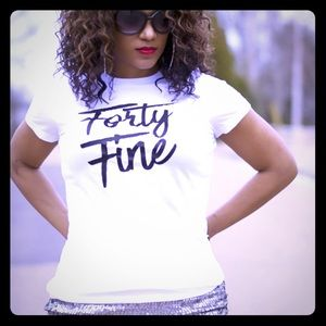 Tops - Forty Fine t-shirts!!